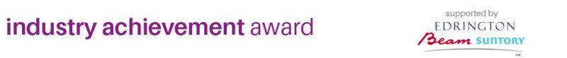 Industry Achievement Award supported by Edrington Beam Suntory